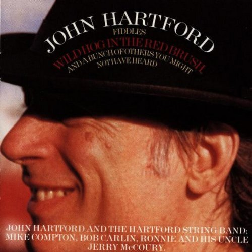 John Hartford Wild Hog In The Red Brush