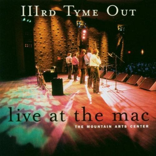 Third Tyme Out Live At The Mac