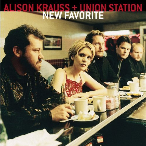 Alison & The Union Stat Krauss New Favorite
