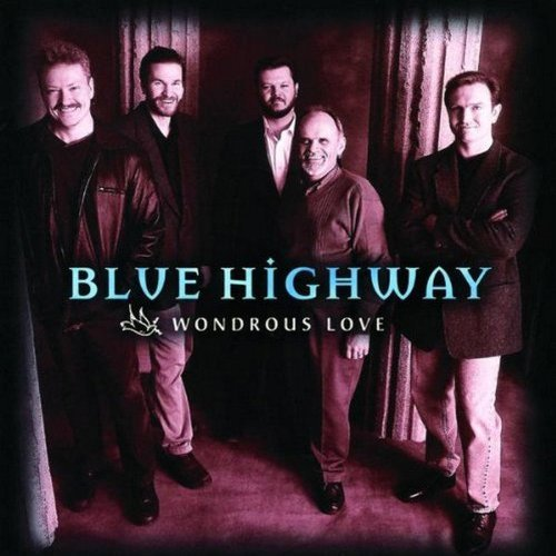 Blue Highway Wondrous Love