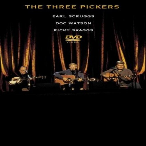 Scruggs Watson Skaggs Three Pickers