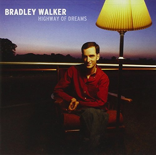 Bradley Walker Highway Of Dreams