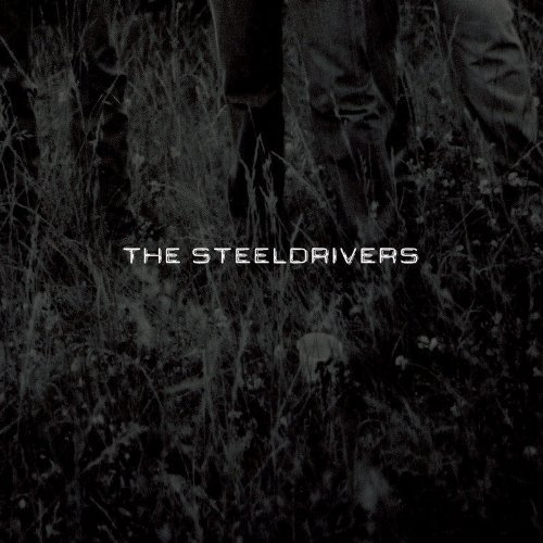 Steeldrivers Steeldrivers
