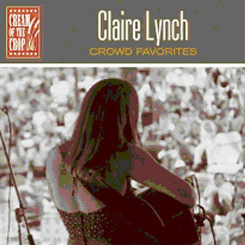 Claire Lynch Crowd Favorites