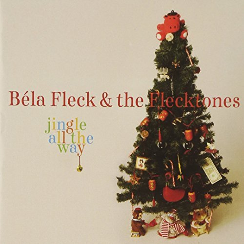 Béla Fleck & The Flecktones Jingle All The Way