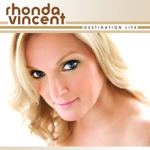 Rhonda Vincent Destination Life