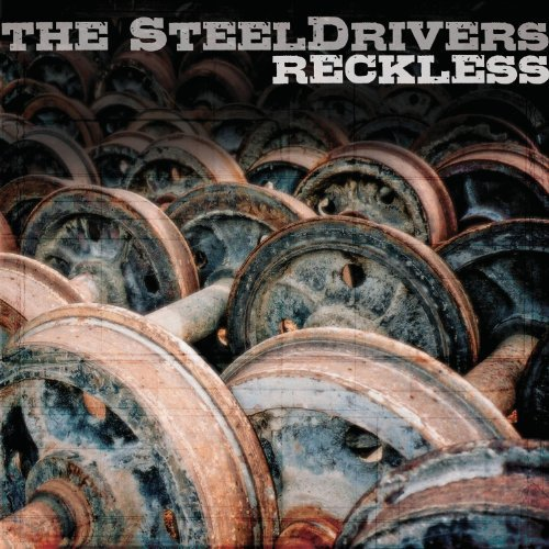 Steeldrivers Reckless