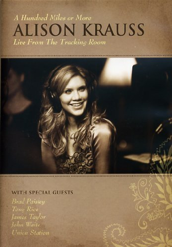 Alison Krauss Hundred Miles Or More Live Fr