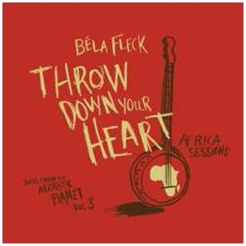 Béla Fleck Throw Down Your Heart Tales Fr