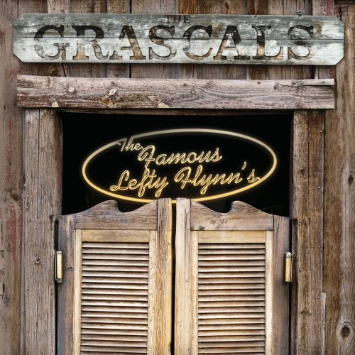 Grascals Famous Lefty Flynn's