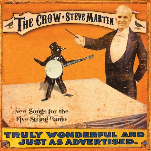 Steve Martin Crow New Songs For The 5 Stri