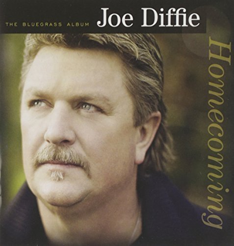 Joe Diffie Bluegrass Album Homecoming