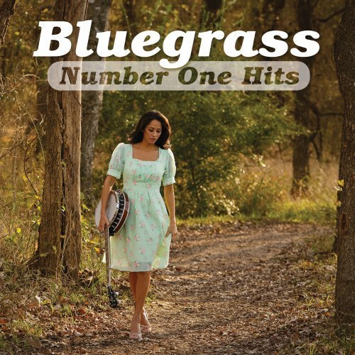 Bluegrass Number One Hits Bluegrass Number One Hits