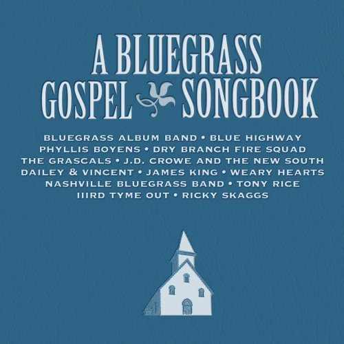 Bluegrass Gospel Songbook Bluegrass Gospel Songbook
