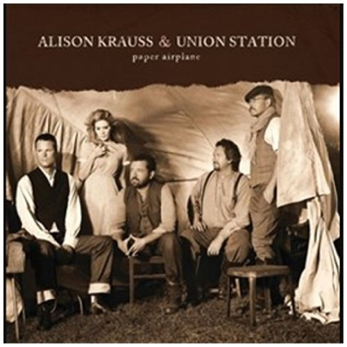 Alison & The Union Stat Krauss Paper Airplane