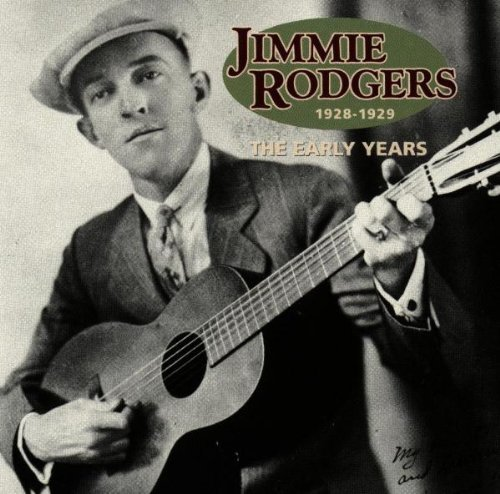 Jimmie Rodgers Early Years 1928 29