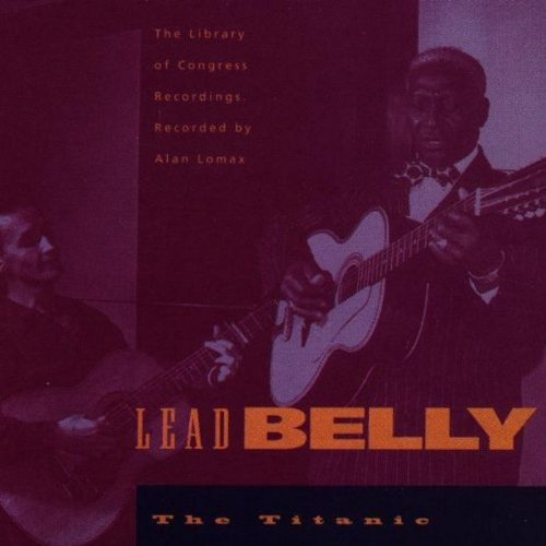 Leadbelly Titanic