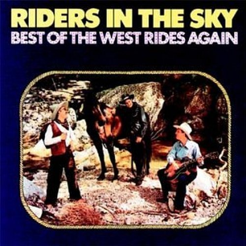 Riders In The Sky Best Of The West Rides Again