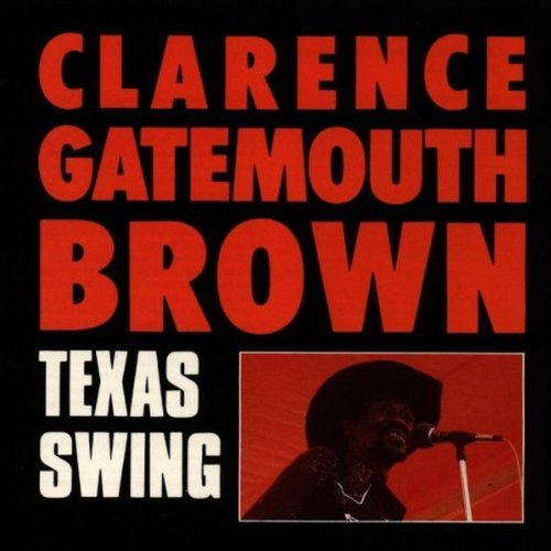 Clarence Gatemouth Brown Texas Swing