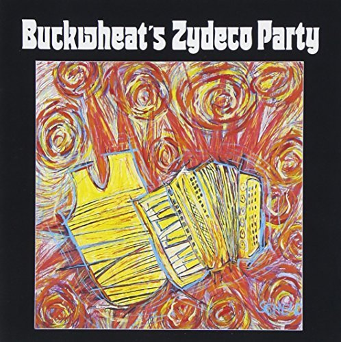 Buckwheat Zydeco Buckwheat's Zydeco Party