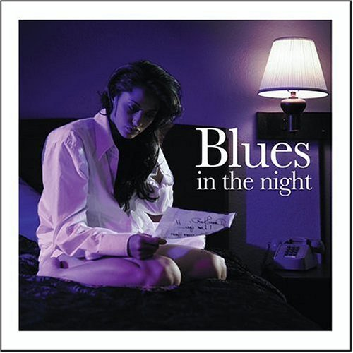 Blues In The Night Blues In The Night