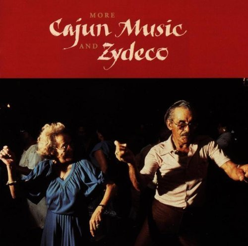 More Cajun Music & Zydeco More Cajun Music & Zydeco