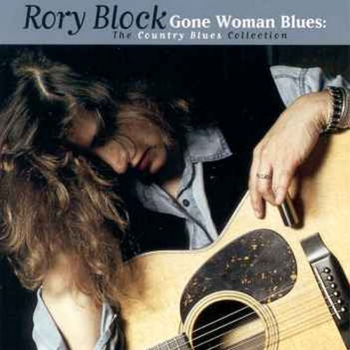 Rory Block Gone Woman Blues