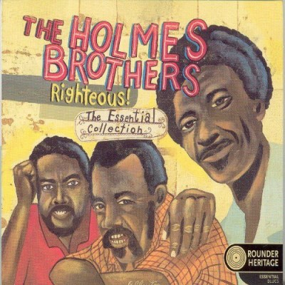 Holmes Brothers Righteous! Essential Collectio Essential Collection