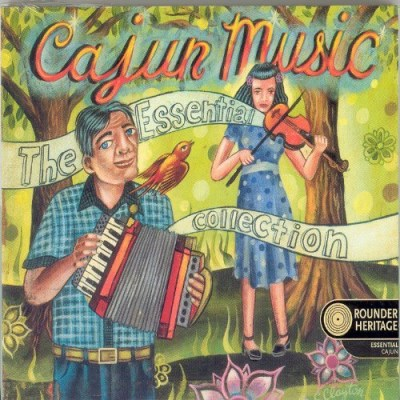 Cajun Music Essential Collecti Cajun Music Essential Collecti Daigrepont Lejeune Menard Sonnier Charivari Bluerunners