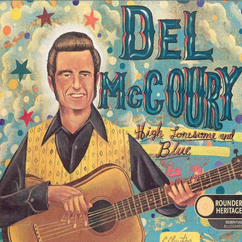 Del Mccoury High Lonesome