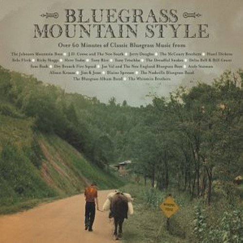 Bluegrass Mountain Style Bluegrass Mountain Style Johnson Mountain Boys Skaggs Dickens Here Today Trischka