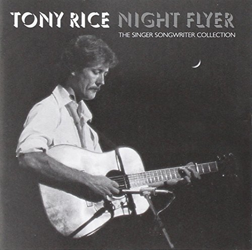 Tony Rice Night Flyer The Singer Songwr