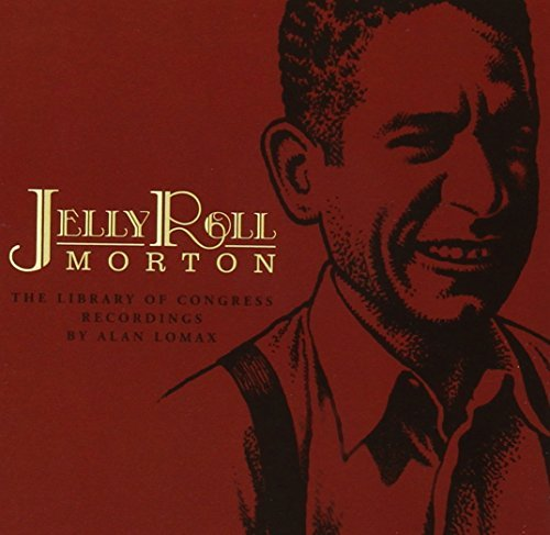 Jelly Roll Morton Library Of Congress Recordings