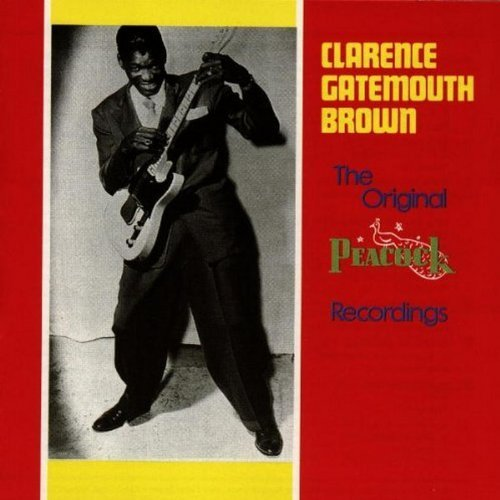 Clarence Gatemouth Brown Original Peacock Recording