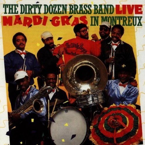 Dirty Dozen Brass Band Live Mardi Gras In Montreux