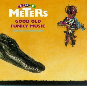 Meters Good Old Funky Music