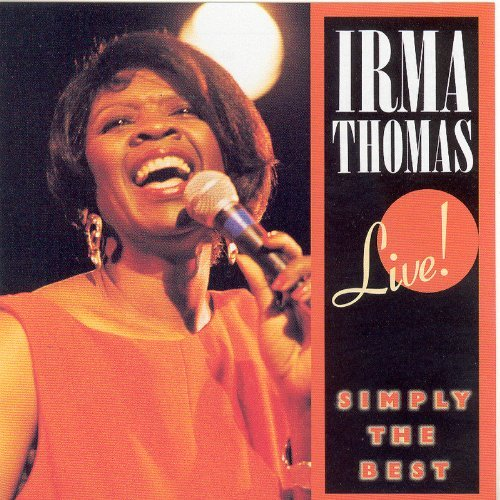 Irma Thomas Simply The Best Live