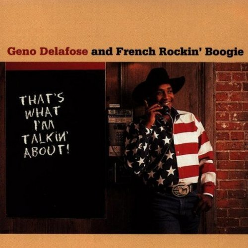 Geno Delafose That's What I'm Talkin' About CD R