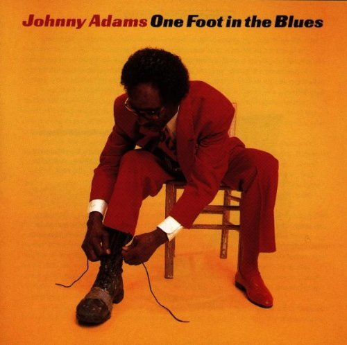 Adams Johnny One Foot In The Blues