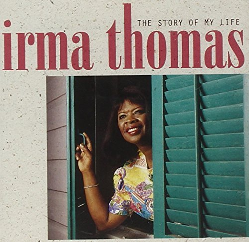 Irma Thomas Story Of My Life