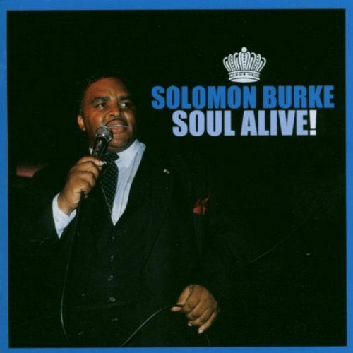 Solomon Burke Soul Alive! Remastered 2 CD