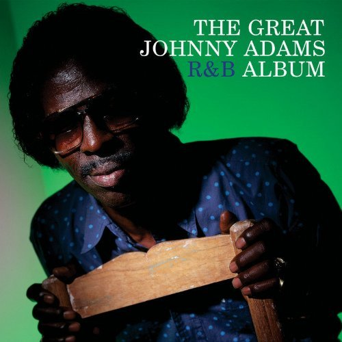 Johnny Adams Great Johnny Adams R&b Album