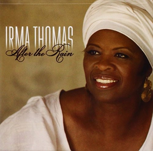 Irma Thomas After The Rain
