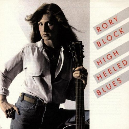 Rory Block High Heeled Blues CD R