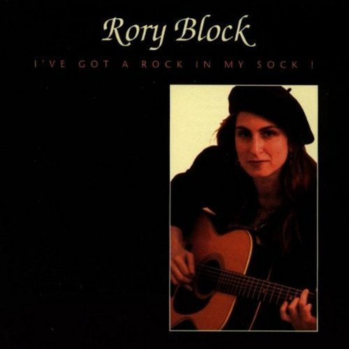 Rory Block I've Got A Rock In My Sock