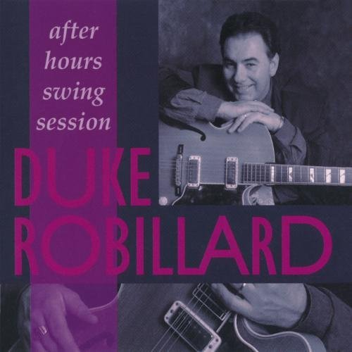 Robillard Duke After Hours Swing Session