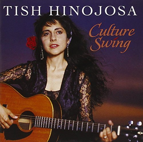 Tish Hinojosa Culture Swing