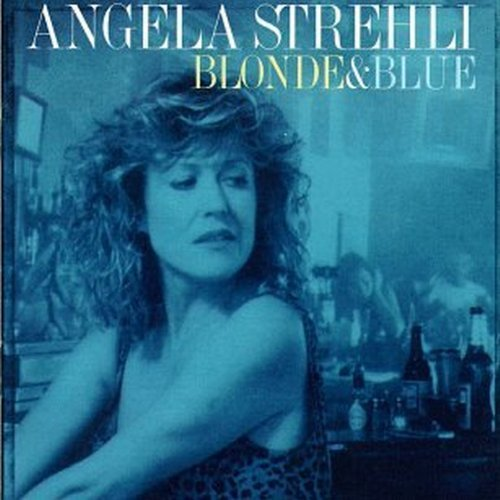 Angela Strehli Blonde & Blue