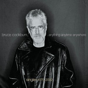 Bruce Cockburn Anything Anytime Anywhere Sing