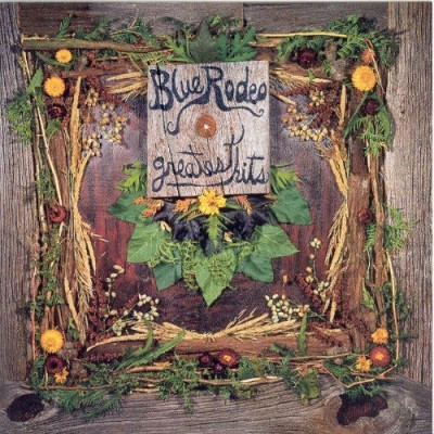 Blue Rodeo Greatest Hits